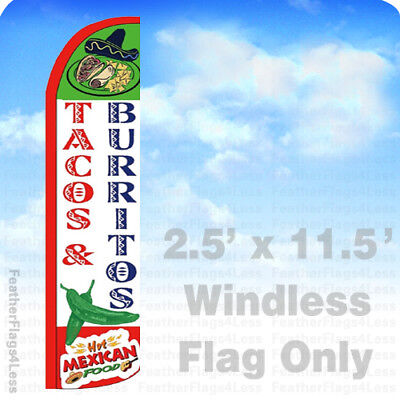 Tacos Burritos Hot Mexican Food Windless Swooper Flag Feather Sign 2.5x11.5 Wz