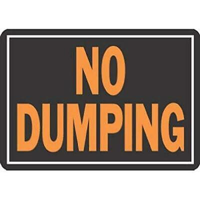 Hy-ko Prod Office Storage Accessory 10x14 No Dumping Sign 833