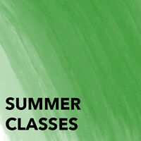 Summer Art Classes: Adults and Teens