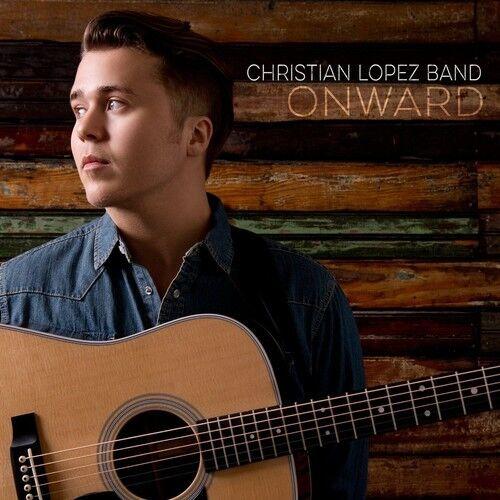 Christian Lopez Band - Onward [New CD] Digipack Packaging