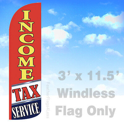 Income Tax Service - Windless Swooper Flag 3x11.5 Feather Banner Sign Rq