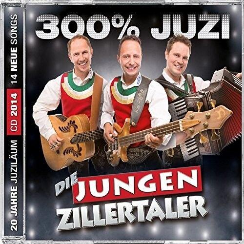 DIE JUNGEN ZILLERTALER - 300% JUZI  CD NEU