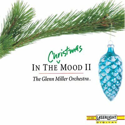 In the Christmas Mood II The Glenn Miller Orchestra (CD LaserLight (In The Christmas Mood Glenn Miller Orchestra)