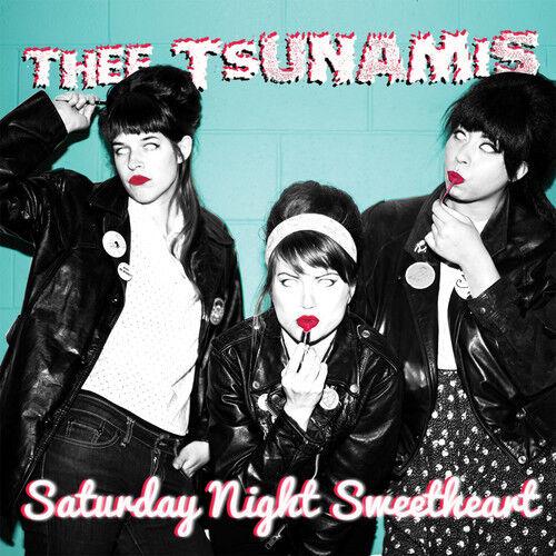 Thee Tsunamis - Saturday Night Sweetheart [New CD]