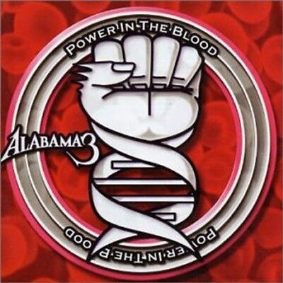 Alabama 3 - Power in the Blood [New CD]