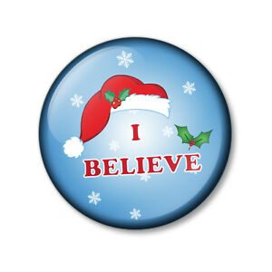 I Believe In Santa Christmas Button Badge