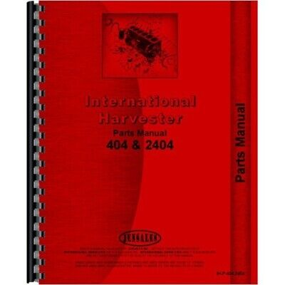 Ih International Harvester 404 2404 Gas Lp Tractor Parts Manual Catalog