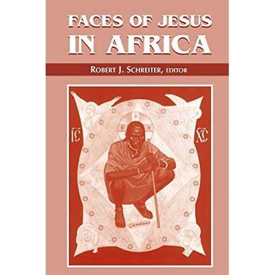 Faces of Jesus in Africa (Faith & Cultures) - Paperback NEW Schreiter, Robe 1980 ()