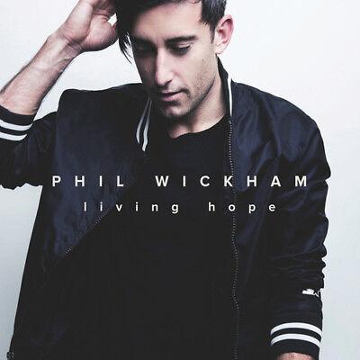 Phil Wickham - Living Hope [New CD]