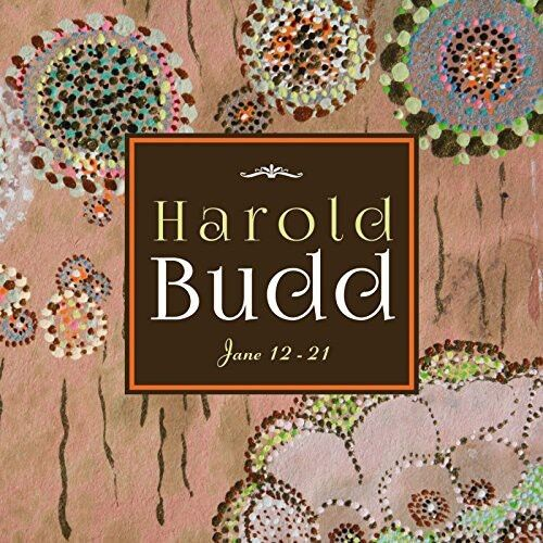 Harold Budd - Jane 12-21 [new Cd]