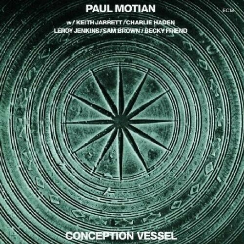 PAUL MOTIAN - CONCEPTION VESSEL (TOUCHSTONES)  CD NEU