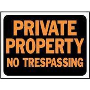 NEW LOT 10 HY-KO PRIVATE PROPERTY NO TRESPASSING SIGN