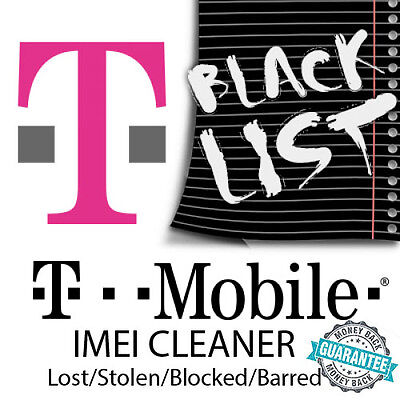 T-Mobile BAD IMEI ESN Cleaning Removal Service Blacklisted Blacklist Blocked