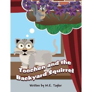 Toochen and the Backyard Squirrel by
