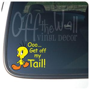 Tweety Bird Get Off My Tail Vinyl Car Decal Sticker