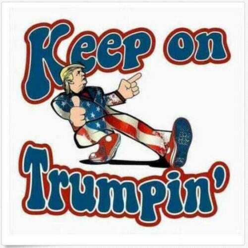 Keep On Trumpin Sticker Decal Donald Truck Patriotic POTUS Deplorable USA MADE