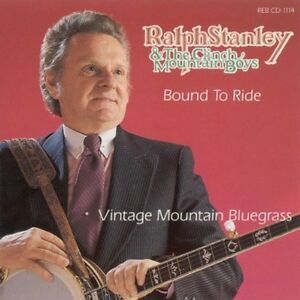 Ralph Stanley - Bound to Ride [New CD]