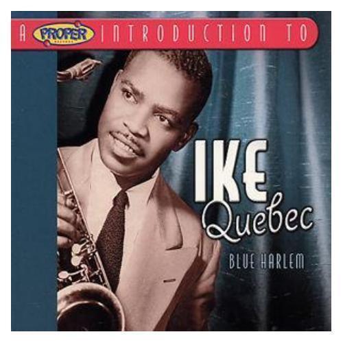 Ike Quebec A Proper Introduction To:  Blue  Harlem CD NEW SEALED Jazz