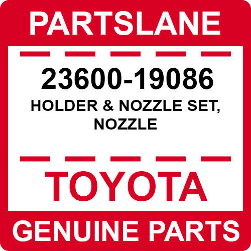 23600-19086 Toyota Oem Genuine Holder & Nozzle Set, Nozzle