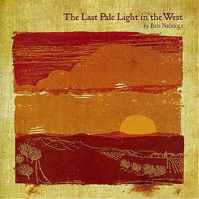 Ben Nichols - The Last Pale Light In the West [New (The Last Pale Light In The West)