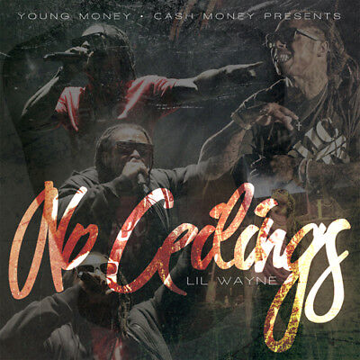 Lil Wayne   No Ceilings Mixtape Cd