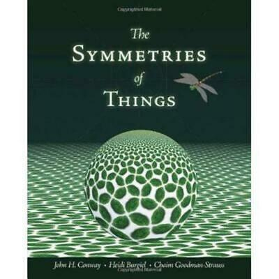 Symmetries of Things by John H Conway: New
