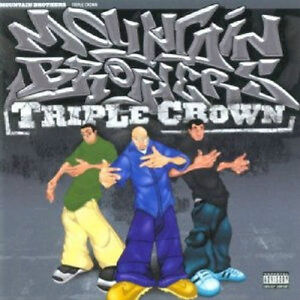 "MOUNTAIN BROTHERS ""TRIPLE CROWN"" OPEN BUT NEVER PLAYED NEW CD"
