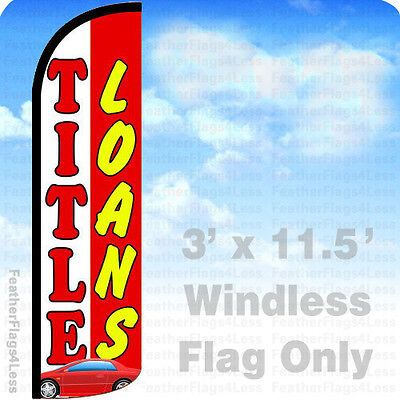 Title Loans   Windless Swooper Feather Lag 3X11 5 Banner Sign   Wrq