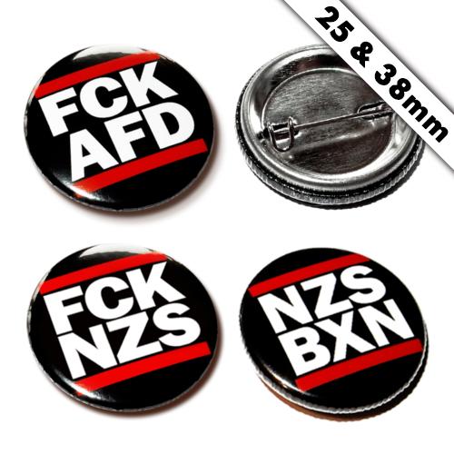 FCK NZS / FCK AFD / NZS BXN / Button 25mm/38mm Anstecker Pin Antifa gegen rechts