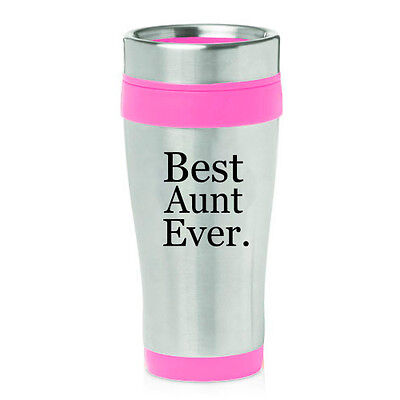 Stainless Steel Insulated 16oz Travel Mug Coffee Cup Best Aunt