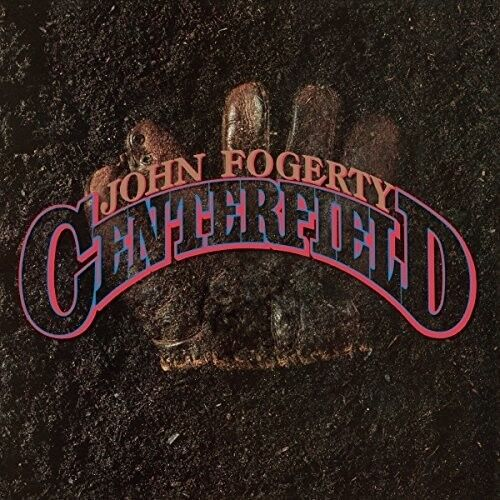 John Fogerty - Centerfield [new Cd]