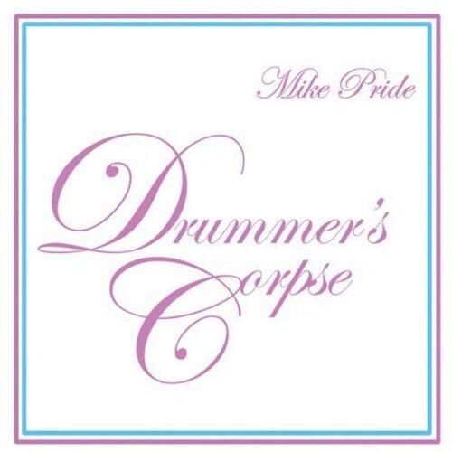 Mike Pride - Drummer's Corpse [New CD] Digipack Packaging