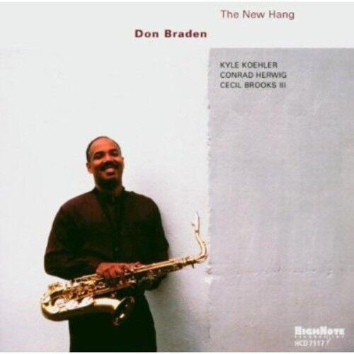Don Braden - New Hang [New CD]