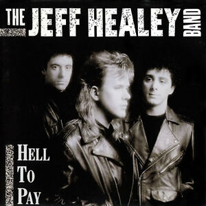 Jeff Healey-Hell To Pay cd(excellent condition) + bonus cd
