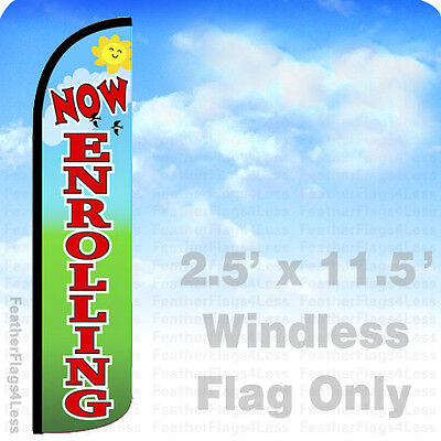 Now Enrolling Windless Swooper Feather Flag Banner Sign 2.5x11.5 - Gz