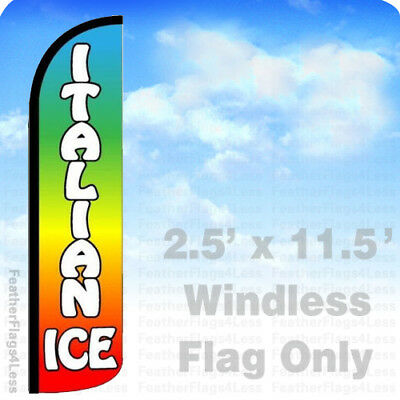 Italian Ice - Windless Swooper Feather Flag Banner Sign 2.5x11.5 - Z