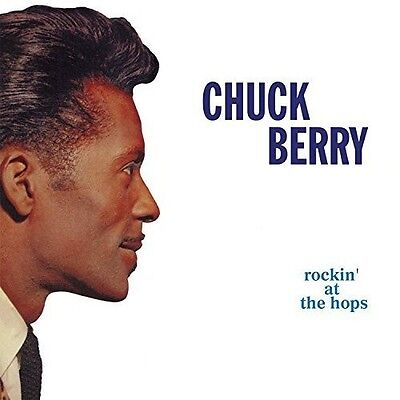 Chuck Berry   Rockin At The Hops  New Cd  Uk   Import