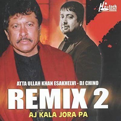 REMIX 2 AJ KALA JORA PA - ATTA ULLAH KHAN ESAKHELVI - DJ CHINO