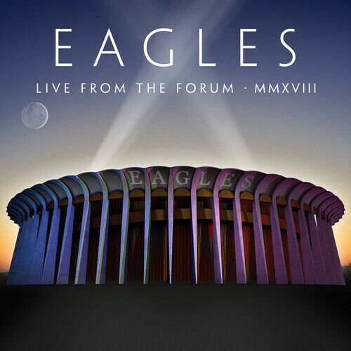 The Eagles - Live From The Forum MMXVIII [New CD] With DVD