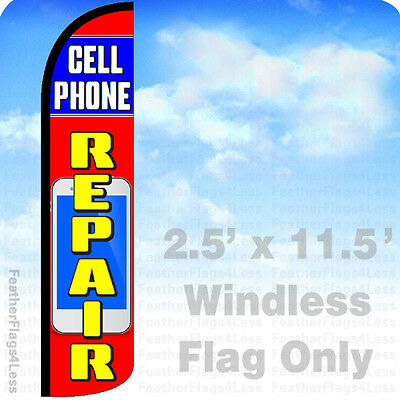 Cell Phone Repair - Windless Swooper Flag 2.5x11.5 Feather Banner Sign - Rz