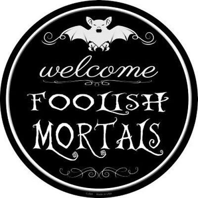 Welcome Foolish Mortals 12