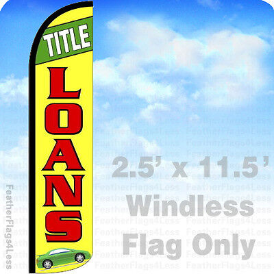 Title Loans   Windless Swooper Feather Flag Banner Sign 2 5X11 5   Yz