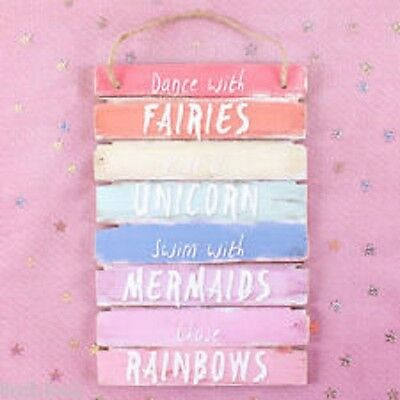 Dance With Fairies Swim With Mermaids Ride A Unicorn Rainbow Bedroom Plaque Sign