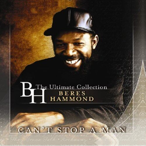 Beres Hammond - Can't Stop a Man: Best of [New CD]