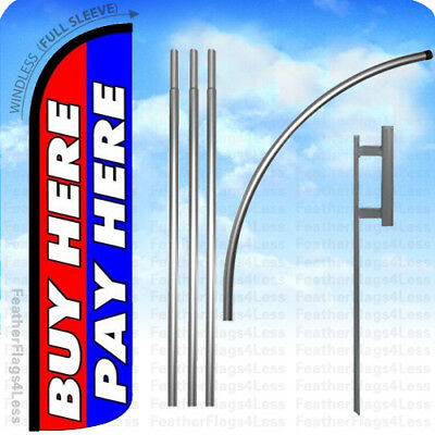 Buy Here Pay Here - Windless Swooper Flag 15 Kit Feather Banner Sign - Rbz