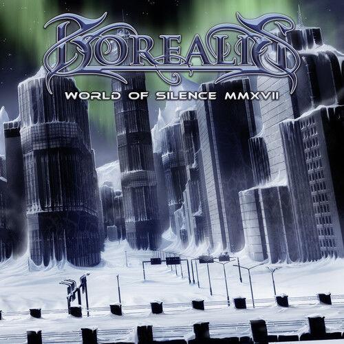 Borealis - World Of Silence Mmxvii [new Cd]