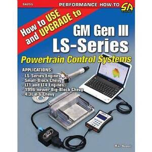 How to Use and Upgrade to GM Gen III LS-Series Powertrain Control