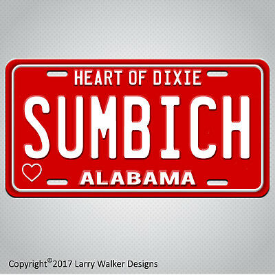 ALABAMA SUMBICH Aluminum License Plate Tag New FUNNY