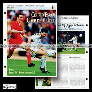#006.01 Le Match PARMA AC-ROYAL ANTWERP du 12.05.1993 Fiche Football - France - Véritable source de documentation elle seule, cette FICHE de grand format (18,5 x 25 cm) ravira tout passionné désirant en savoir plus sur le sujet. La photo de l'annonce présente le recto et le verso de la fiche. Les textes sont en franais.  - France