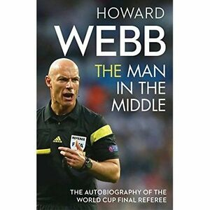 Image result for howard webb the man in the middle